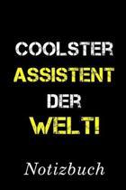Coolster Assistent Der Welt Notizbuch: - Notizbuch mit 110 linierten Seiten - Format 6x9 DIN A5 - Soft cover matt -