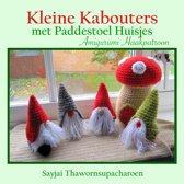 Kleine Kabouters met Paddestoel Huisjes Amigurumi Haakpatroon