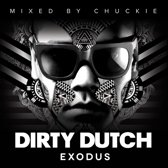 Dirty Dutch Exodus - Mixed By