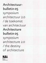 Architectuurbulletin = Architecturebulletin / 05 Essays over de ontworpen omgeving / Essays on tehe designed environment