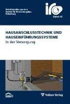 Hausanschlusstechnik und Hauseinführungssysteme in der Versorgung
