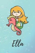 Ella: s��es personalisiertes Meerjungfrauen Schreibheft / Notizbuch / Tagebuch - viele Vornamen verf�gbar - 100 Seiten linie