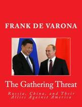 The Gathering Threat of Russia, China, and Their Allies Against America