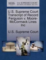 U.S. Supreme Court Transcript of Record Ferguson V. Moore-McCormack Lines Inc