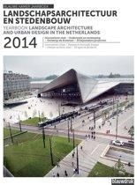 Jaarboek Landschapsarchitectuur en Stedenbouw in Nederland 2014