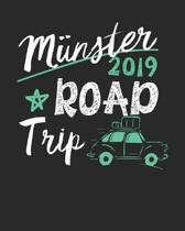 M�nster Road Trip 2019: M�nster Travel Journal- M�nster Vacation Journal - 150 Pages 8x10 - Packing Check List - To Do Lists - Outfit Planner