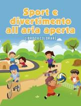 Sport E Divertimento All'aria Aperta