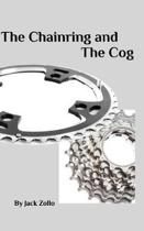 The Chainring and The Cog