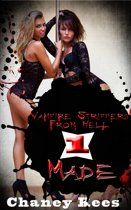 Vampire Strippers From Hell 1: Made