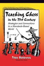 Teaching Chess in the 21st Century