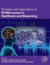 Principles and Applications of RF/Microwave in Healthcare and Biosensing
