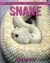 Snake! an Educational Children's Book about Snake with Fun Facts & Photos