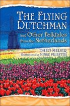 The Flying Dutchman and Other Folktales from the Netherlands