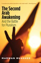 Second Arab Awakening : and the Battle for Pluralism