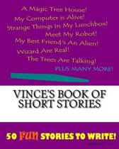Vince's Book of Short Stories