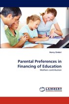 Parental Preferences in Financing of Education