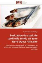 �valuation Du Stock de Sardinelle Ronde En Zone Nord Ouest Africaine