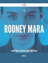 A Rooney Mara Look That's Entirely New - 130 Facts