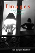 Images - in shades and shadows -