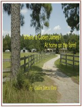 Where is Caden James? At Home on the Farm!