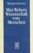 Max Webers Wissenschaft Vom Menschen