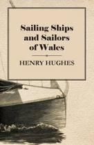 Sailing Ships and Sailors of Wales