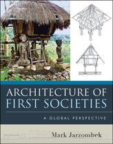 Architecture of First Societies