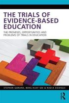 The Trials of Evidence-Based Education