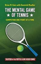The Mental Game of Tennis