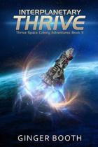Interplanetary Thrive