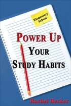 Power Up Your Study Habits: Elementary School
