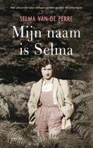 Boek cover Mijn naam is Selma van Selma van de Perre (Onbekend)