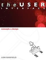 The User Interface; Concepts and Design