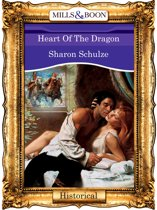Heart Of The Dragon (Mills & Boon Vintage 90s Historical)