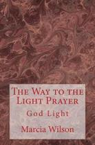 The Way to the Light Prayer