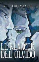 El Renacer del Olvido