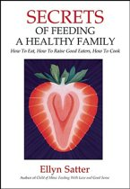 Secrets of Feeding a Healthy Family