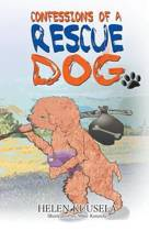 Confessions of a Rescue Dog