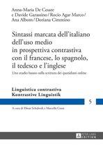 Sintassi marcata dellitaliano delluso medio in prospettiva contrastiva con il francese, lo spagnolo, il tedesco e linglese