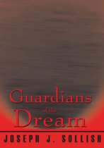 Guardians of the Dream