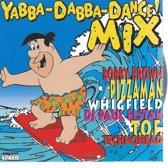 YABBA DABBA DANCE MIX