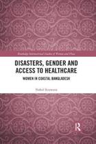 Disasters, Gender and Access to Healthcare