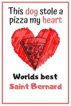 This Dog Stole A Pizza My Heart Worlds Best Saint Bernard: Cute Rottweiler Dog Diaries Card Quote Journal / Notebook / Diary / Greetings / Appreciatio