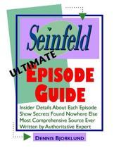 Seinfeld Ultimate Episode Guide