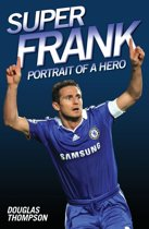 Super Frank - Portrait of a Hero