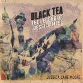 Black Tea: The Legend of Jessi James