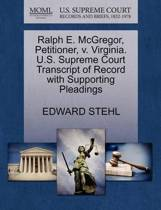 Ralph E. McGregor, Petitioner, V. Virginia. U.S. Supreme Court Transcript of Record with Supporting Pleadings