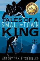 Tales of a Small-Town King