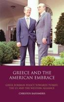 Greece and the American Embrace