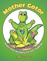 Mother Gator